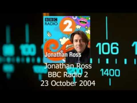 Jonathan Ross on Radio 2 - 23 October 2004