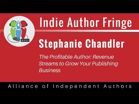 The Profitable Author: Revenue Streams to Grow Your Publishing Business: Stephanie Chandler