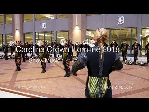 Carolina Crown 2018 Hornline - Show Music [Tour Premiere] (Detroit, Michigan June 21st, 2018)