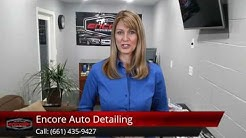 Encore Auto Detailing Lancaster 5 Star Review by Celina R
