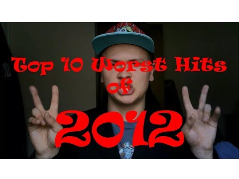 Top 10 Worst Hit Songs of 2012