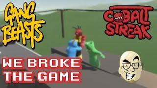 gang beasts nlss we broke the game cobalt streak