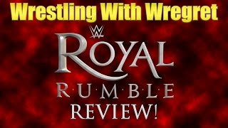 Royal Rumble 2016 Post-Show Reactions! | Wrestling With Wregret