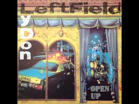 Leftfield & Lydon - Open Up (Full Vocal Mix) (HQ)