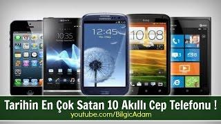 Tarihin En Çok Satan 10 Akıllı Cep Telefonu ! - Kanalımızdaki diğer videoları izlemeyi ve ABONE OL'mayı unutmayın. Blog: http://bilgic-adam.blogspot.com/ Facebook: http://www.facebook.com/BilgicAdam ...