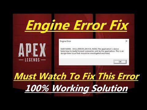 Apex Legends |Engine Error 0x887A0006 | DXGI_ERROR_DEVICE_HUNG | 100% Fix