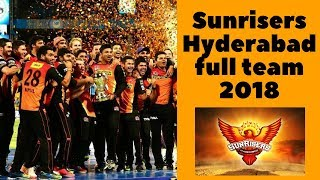 Sunrisers Hyderabad Team for IPL 2018 | SRH team for ipl 2018