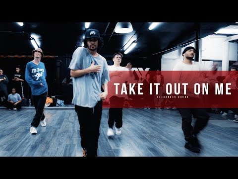 TAKE IT OUT ON ME - Choreography By Alexander Chung- Filmed by Bruno Bovy