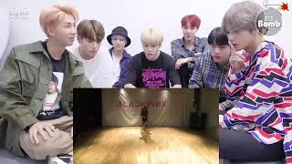 BTS REACTING TO BLACKPINK AS IF IT'S YOUR LAST DANCE PRACTICE (Fanmade)