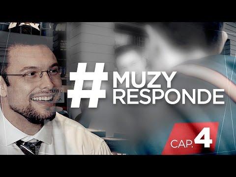 #MuzyResponde - Episódio 4