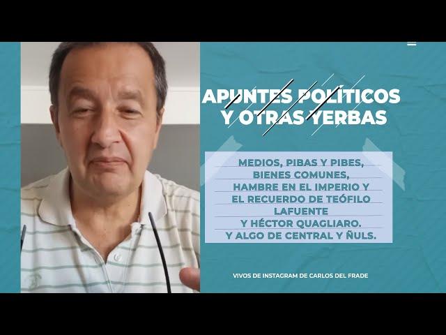 Carlos Del Frade - Apuntes políticos y otras yerbas - Domingo 22/01