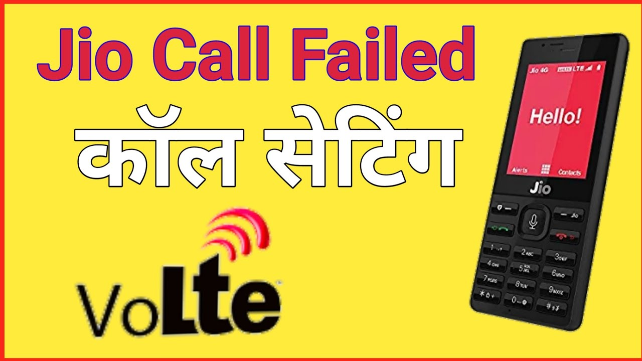 Jio phone call failed solution network problem, volte problem