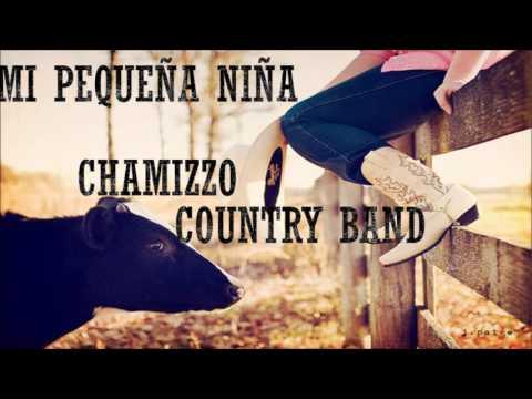 Mi pequeña niña- Chamizzo Country Band (Letra) | Música Country en español |
