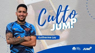 Culto JUMP | Guilherme Lay