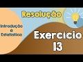 Exercício 13 - Regra de Sturges para construir tabela de frequências