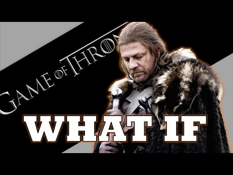 Game of Thrones WHAT IF: Ned Takes Iron Throne Instead of Robert