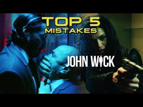 Top 5 Movie Mistakes - John Wick (2014) Keanu Reeves