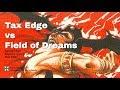 Tax Edge vs Field of Dreams, Old School Magic 93/94