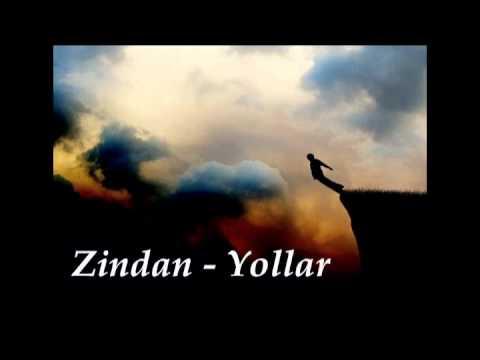 Zindan - Yollar