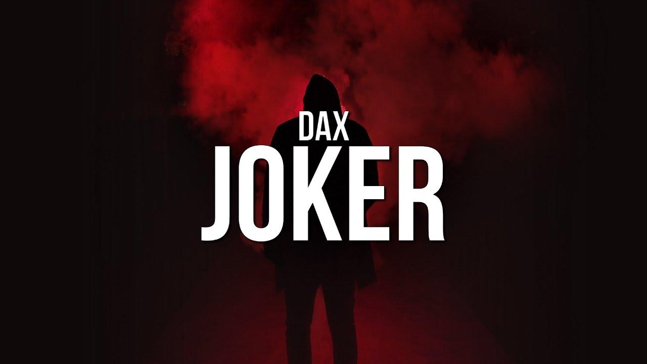 Download Dax - JOKER (Lyrics)