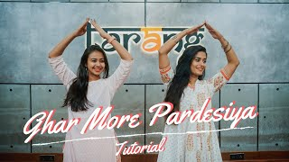 Ghar More Pardesiya | Dance Tutorial | Kalank | Team Naach Choreography