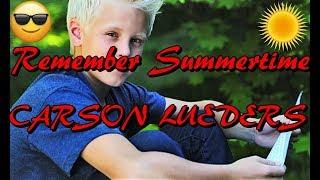 Remember Summertime - Carson Lueders [FAN VIDEO]