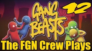The FGN Crew Plays: Gang Beasts #12 - Trench Coat Terror (PC)