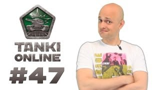 ТАНКИ ОНЛАЙН Видеоблог №47