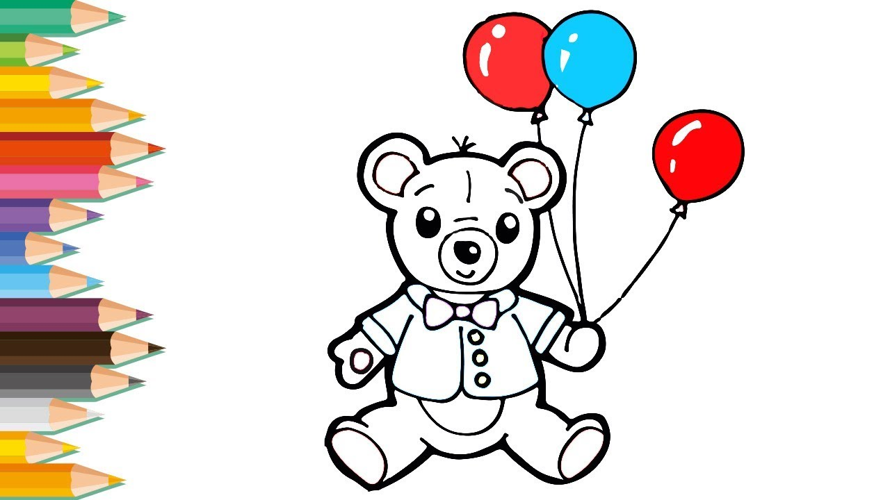 Drawing And Coloring For Kid Cute Baby Bear With Balloons Lovely Kids