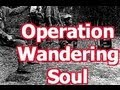 Vietnam: Operation Wandering Soul / Ghost Tape #10