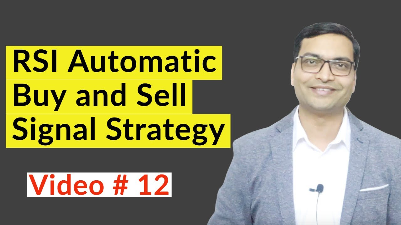 RSI Automatic Buy and Sell Signal Strategy