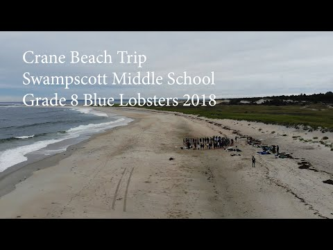 2018 Crane Beach Trip - Swampscott Middle School