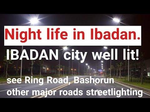 Download IBADAN CITY at Night. Lighting up Ibadan Roads by Seyi Makinde. Ring Road | Streetlights| Shoprite