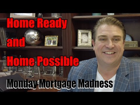 first-time-home-buyer-programs-|-homeready-and-homepossible-|-monday-mortgage-madness-s2-e7