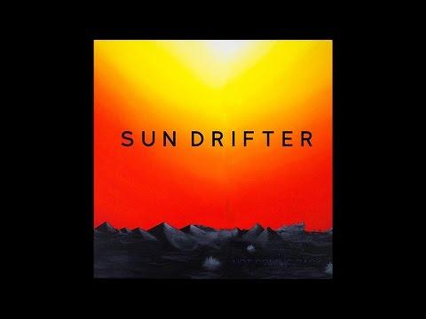 """Sun Drifter """"Not Coming Back"""" (Full Album) 2016 Stoner/Desert Rock"""