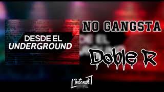 Doble R - No Gangsta (Prod. Outspoken Beats) Pachekeando Records