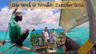 One Week in Paradise: Zanzibar 2016