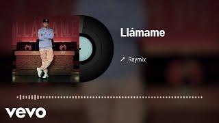Raymix - Llámame (Audio)