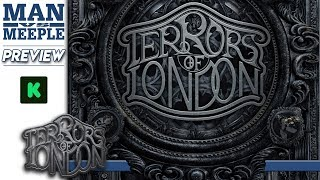Terrors of London Preview by Man Vs Meeple (Kolossal Games)