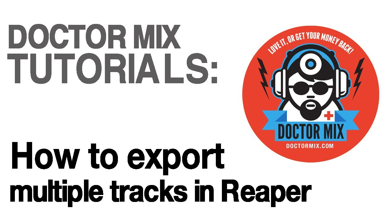How To Export Multiple Tracks In Reaper