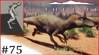 The Isle | DESERT MAP! CANNIBAL ANIMATION! | #75 [Early Access]