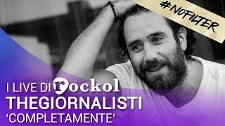 """Thegiornalisti - """"Completamente"""" (#Nofilter)"""