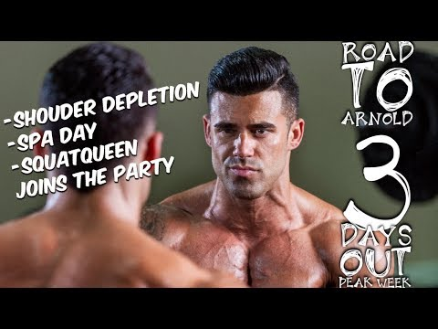 SANTI ARAGON   ROAD TO ARNOLD   3 DAYS OUT   SHOULDER DEPLETION   SPA DAY   SQUATQUEEN JOINS