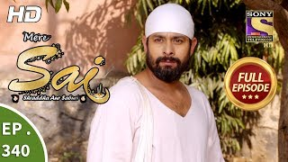 Mere Sai - Ep 340 - Full Episode - 11th January, 2019