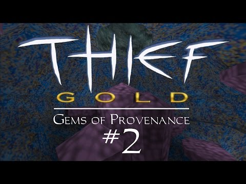 Let's Play Thief Gold: Gems of Provenance - FM / Fan Mission Gameplay - 2 - Ropesie