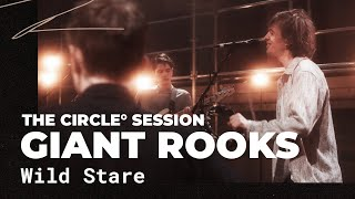 Giant Rooks - Wild Stare | The Circle° Sessions