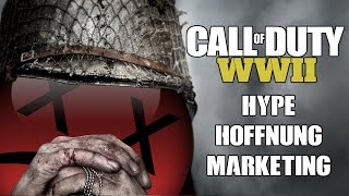 CoD WW2: Hype, Hoffnung & Marketing