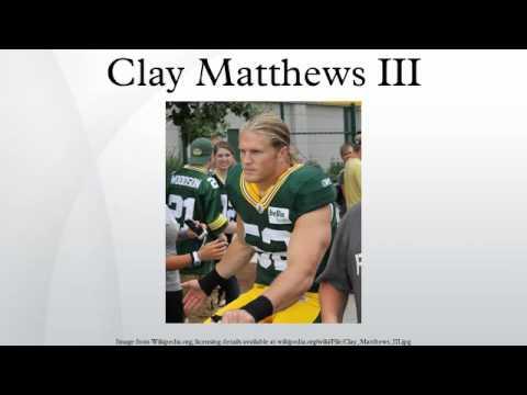 Clay Matthews III