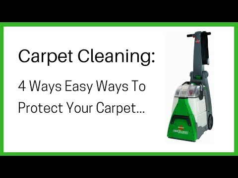 Carpet Cleaning 4 Easy Steps To Protect Your Carpet