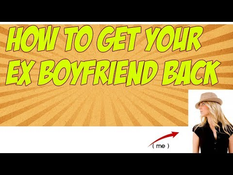 How To Get Your Ex Boyfriend Back - 4 Steps To Get Your Ex ...